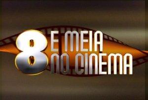 """Audiência Detalhada do """"Oito e Meia no Cinema"""" - 2008"""